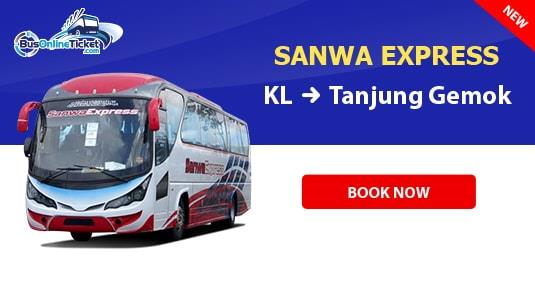 anwa Express Bus from KL to Tanjung Gemok Jetty from RM39.90