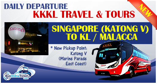 KKKL Daily Departure Singapore to KL and Singapore to Melaka