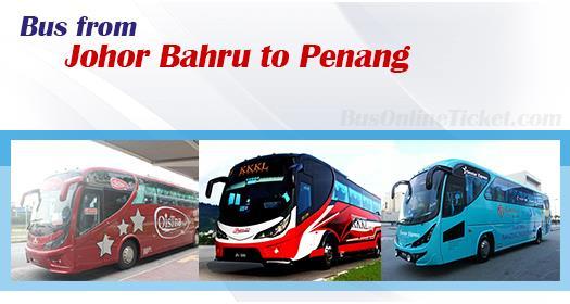 Bus from Johor Bahru to Penang