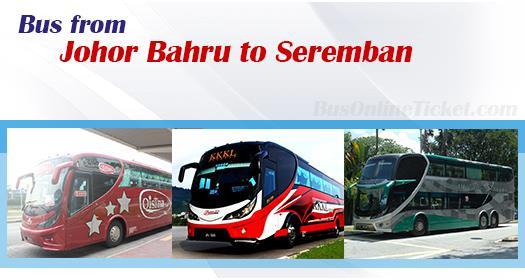 Bus from Johor Bahru to Seremban