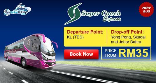 Super Coach Holiday Bus from Kuala Lumpur to Skudai, Johor Bahru and Yong Peng
