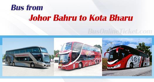 Bus from Johor Bahru to Kota Bharu