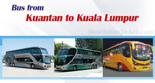 Bus from Kuantan to Kuala Lumpur