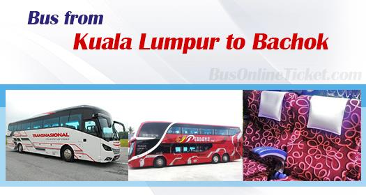 Bus from KL to Bachok