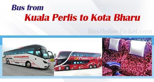 Bus from Kuala Perlis to Kota Bharu