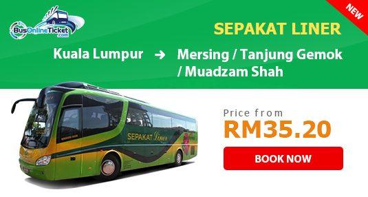 Sepakat Liner Express Bus from Kuala Lumpur to Mersing, Tanjung Gemok and Muadzam Shah