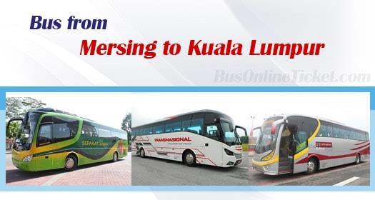 Bus from Mersing to Kuala Lumpur