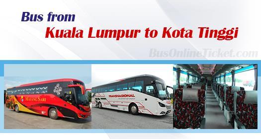 Bus from Kuala Lumpur to Kota Tinggi