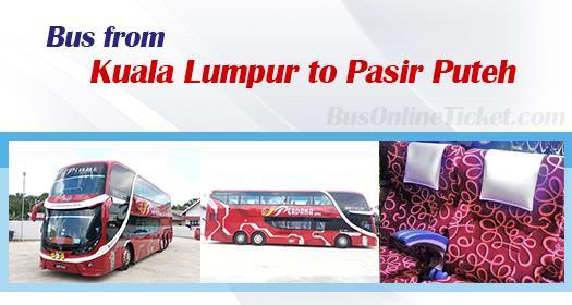 Bus from Kuala Lumpur to Pasir Puteh