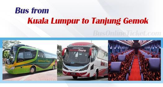 Bus from Kuala Lumpur to Tanjung Gemok