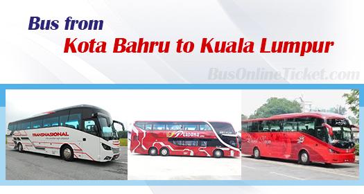 Bus from Kota Bharu to Kuala Lumpur