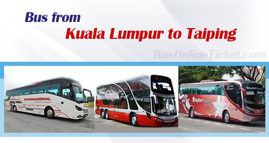 Bus from Kuala Lumpur to Taiping
