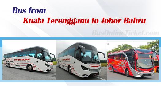 Bus from Kuala Terengganu to Johor Bahru