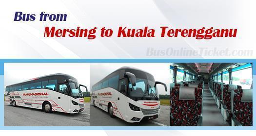Bus from Bus from Mersing to Kuala Terengganu