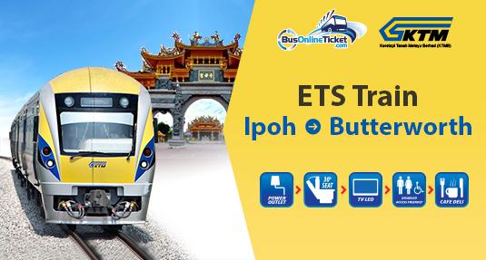 Ipoh to Butterworth ETS Train & KTM Tickets