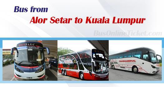 Bus from Alor Setar to Kuala Lumpur
