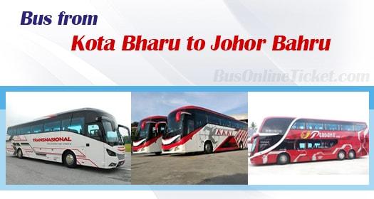 Bus from Kota Bharu to Johor Bahru