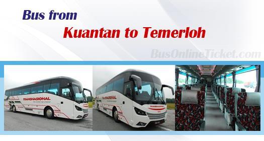 Bus from Kuantan to Temerloh