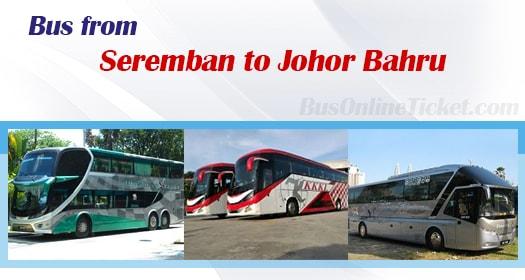 Bus from Seremban to Johor Bahru