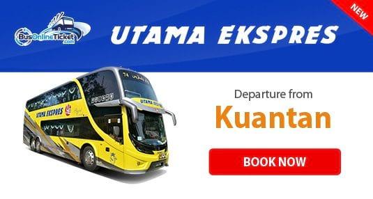 Utama Ekspres bus departure from Kuantan at BusOnlineTicket.com