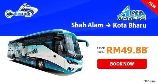 Alya Express Bus from Shah Alam to Kota Bharu