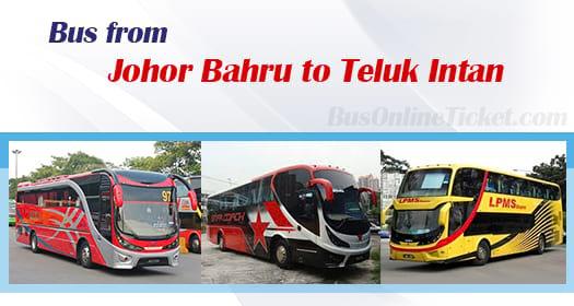 Bus from Johor Bahru to Teluk Intan