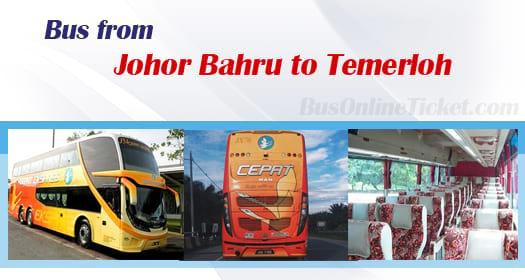 Bus from Johor Bahru to Temerloh