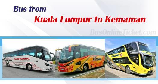 Bus from Kuala Lumpur to Kemaman