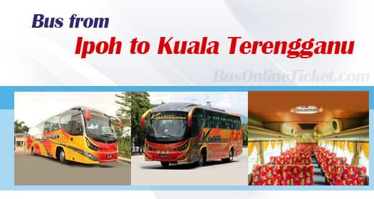 Bus from Ipoh to Kuala Terengganu