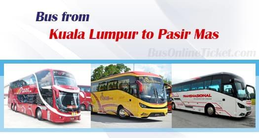 Bus from KL to Pasir Mas