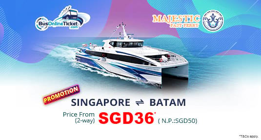 Majestic Fast Ferry 2-Way Promotion for Ferry Services Between Singapore and Batam