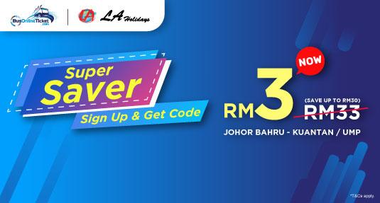 LA Holidays offer RM3 bus tickets for bus between Johor Bahru and Kuantan/UMP Gambang